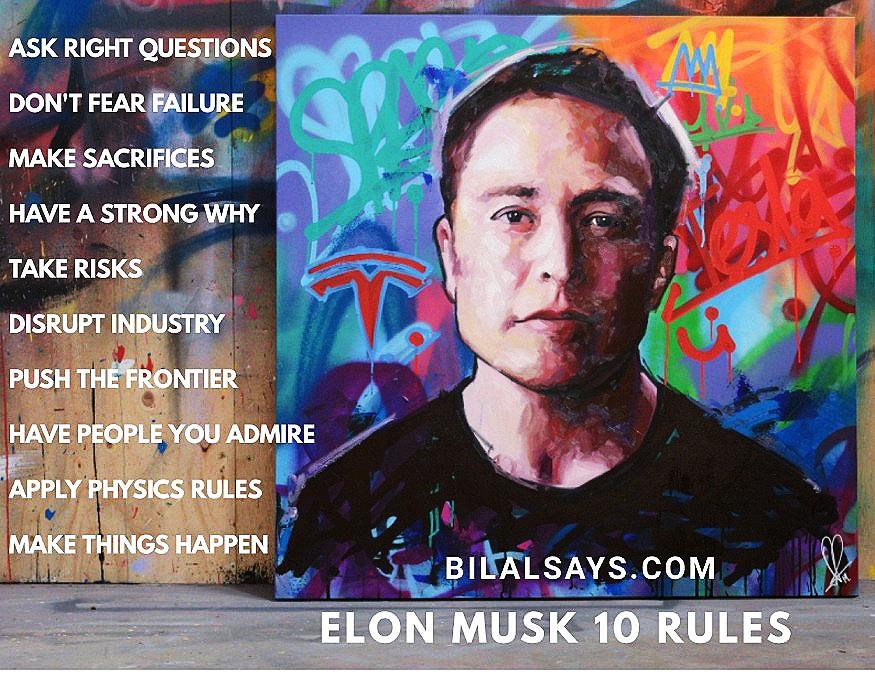 Business rules-top entreprenuer-bilalashraf-elon musk-tesla ceo-spacex-business motivation-leading businessman-tech genius-bilalsays.com-motivational blogs
