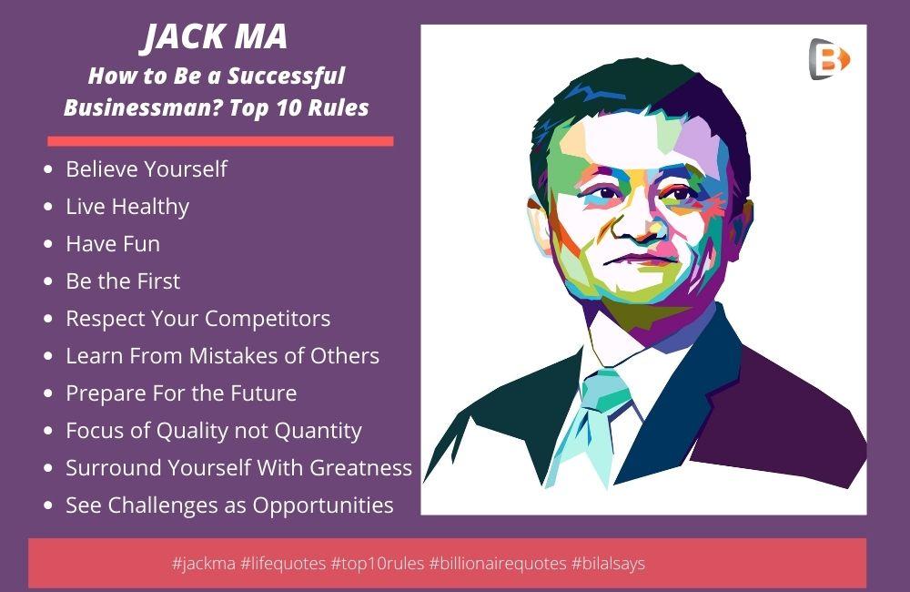 jack ma-alibaba-rules for success-how to become a successful bussinessman- bilal ashraf- bilal says