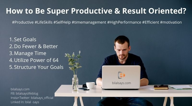 How to Be Super Productive & Result Oriented_Life tips-Work rules