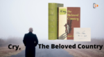 Alan Paton Review & Short Summary of Cry, The Beloved Country