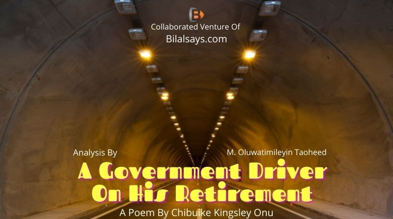 A Government Driver On His Retirement- Analysis, Review & Synopsis of Poem