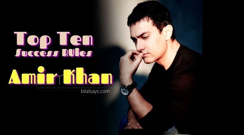 Top Ten Success RUles by Amir Khan Bollywood